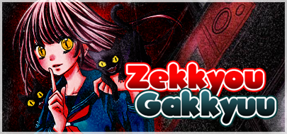 Zekkyou Gakkyuu