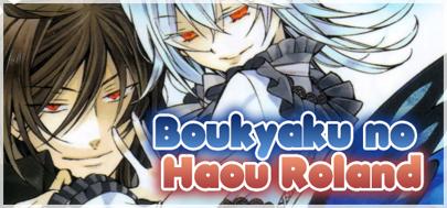 Boukyaku no Haou no Roland