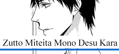 Zutto Miteita Mono Desu Kara - Nakajo Hisaya