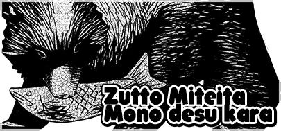 Zutto Miteira Mono Desu Kare